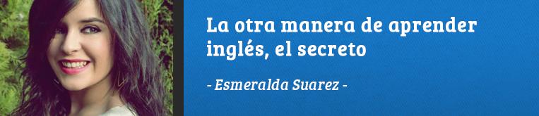 Daway Talks 13: La otra manera de aprender inglés, Esmeralda Suarez