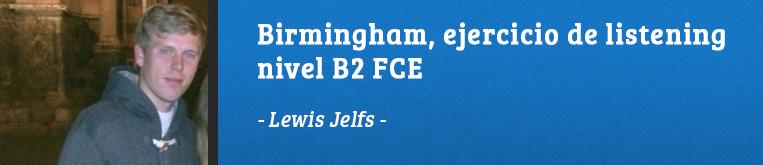 Daway Talks 12: Ejercicio de listening B2, Lewis Jelfs