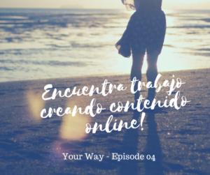 Cómo crear contenido online - daway inglés - your way 04